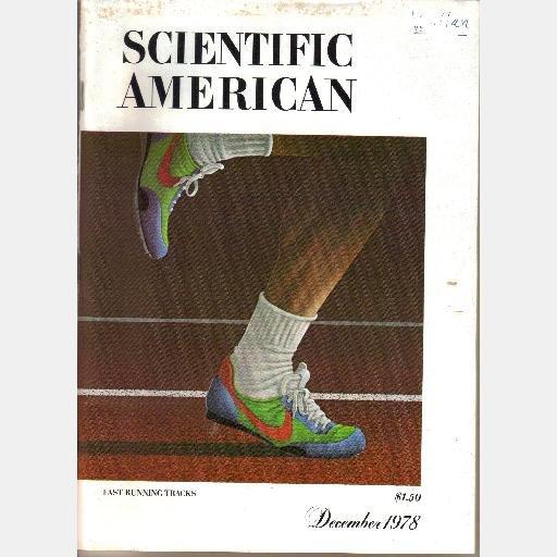 SCIENTIFIC AMERICAN December 1978 Volume 239 No 6 Magazine FAST RUNNING TRACKS