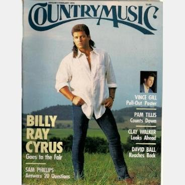 COUNTRY MUSIC January Feb 1995 Magazine BILLY RAY CYRUS Pam Tillis SAM PHILLIPS Vince Gill Poster