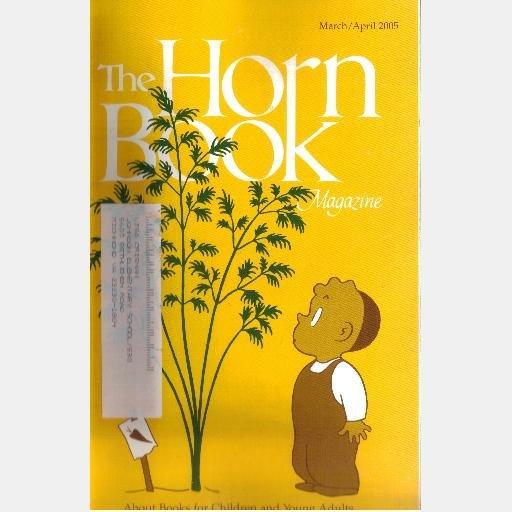 THE HORN BOOK March April 2005 Vol 82 No 2 Magazine Crockett Johnson The Carrot Seed Sydney Taylor
