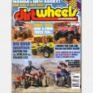 DIRT WHEELS DIRTWHEELS May 2008 Magazine TERYX 50 RAPTOR 700 POLARIS 525 Grizzly 80 Suzuki R450