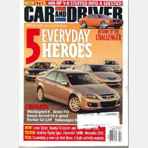 CAR AND DRIVER February 2006 Magazine Lotus Exige Toyota FJ Cruiser Yaris Bentley Flying Spur
