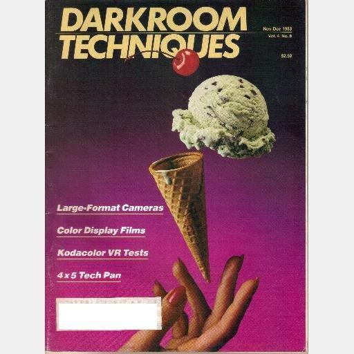 DARKROOM TECHNIQUES November December 1983 Magazine Kodacolor VR Jim Parks Zone Photography