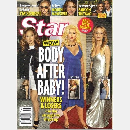 STAR MAGAZINE April 21 2008 BODY AFTER BABY Christina Aguilera J Lo Nicole Richie