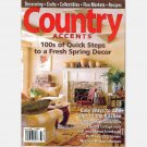 COUNTRY ACCENTS Spring 2006 Magazine Joan Brendle Karen Larson 1915 Marquette Farmhouse WAYNE LEWIS