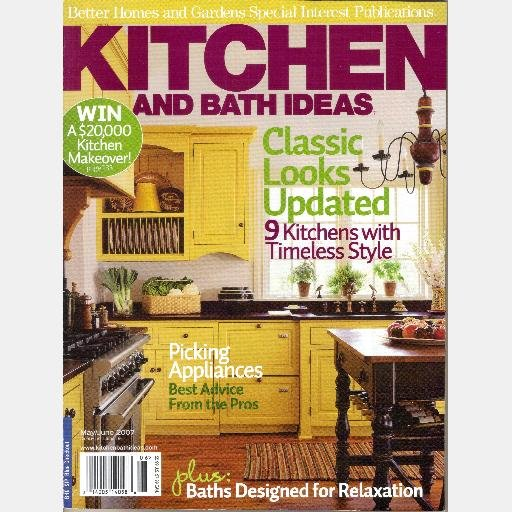 Better Homes Gardens Kitchen And Bath Ideas May June 2007 Special Interest Magazine