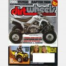 DIRT WHEELS DIRTWHEELS August 2005 Magazine V-TWIN 800 BRP Honda 480R Sportsman 500 RAPTOR 700R