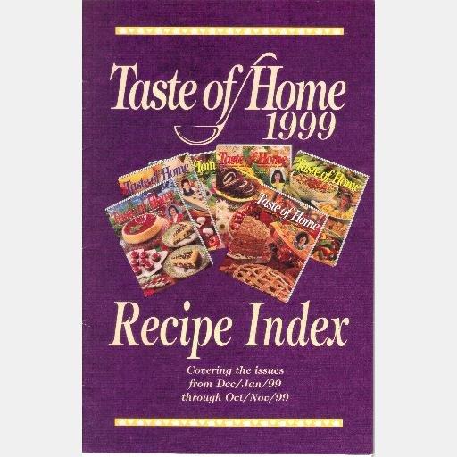 Taste of Home 1999 Recipe Index Reiman Publications