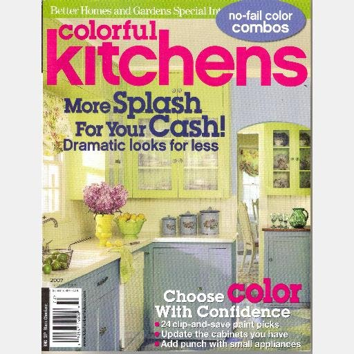 COLORFUL KITCHENS 2007 BETTER HOMES AND GARDENS SPECIAL INTEREST Back Issue