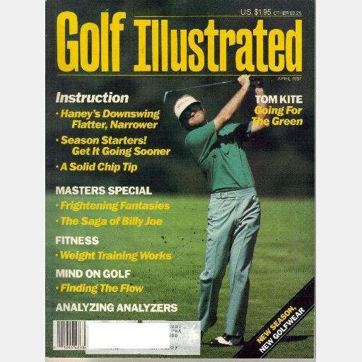 GOLF ILLUSTRATED April 1987 TOM KITE Japanese and Golf Haney A to Z BILLY JOE PATTON
