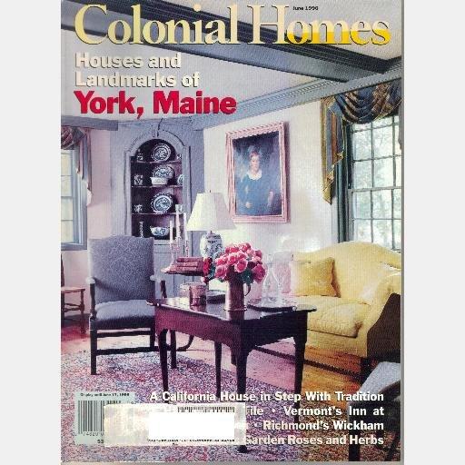 COLONIAL HOMES June 1996 Magazine YORK MAINE Wickham House Richmond Round Barn Farm Vermont
