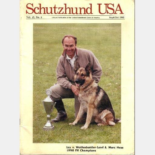 SCHUTZHUND USA September October 1990 Magazine Vol 15 No 5 Lex v Wolfenbuttler Land Marc Hess