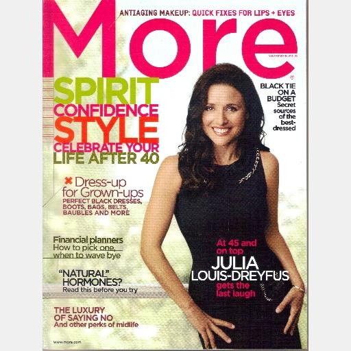 MORE November 2006 Magazine JULIA LOUIS DREYFUS Renee Fleming Natural Hormones Sandy Thompson