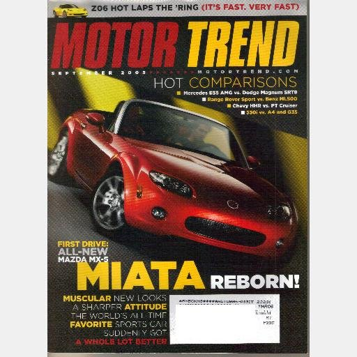 MOTOR TREND September 2005 MAZDA MX5 Miata Reborn Mercedes Benz ML500 Chevy HHR 330i A4 G35