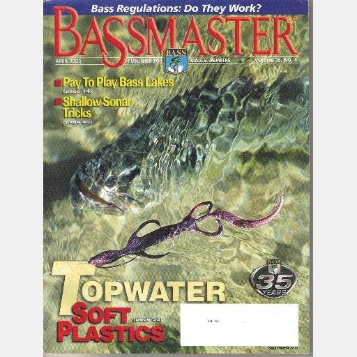 BASSMASTER April 2003 Magazine Volume 36 No 4 Shallow Sonar Tricks