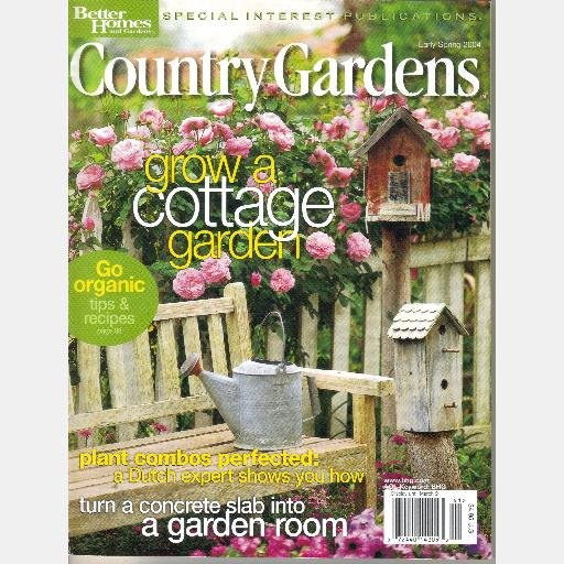 COUNTRY GARDENS Early Spring 2004 Magazine Better Homes and Gardens Special Interest Publications