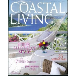 COASTAL LIVING May June 2004 Magazine JANE SEYMOUR Malibu Seafood Dives CORNELIA BAILEY