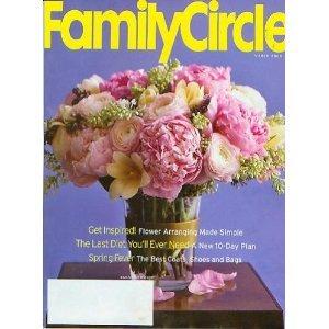 FAMILY CIRCLE March 2006 Magazine Flower Arranging ARTFUL ARGUING Hometown SCHAERER Family Del Mar