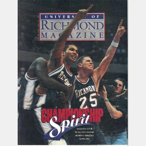 UNIVERSITY OF RICHMOND Magazine Spring 1998 Basketball NCAA Jared Stevenson Shawn Barber Sean Casey