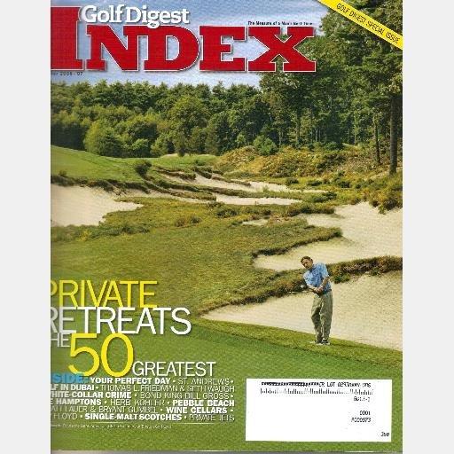 GOLF DIGEST INDEX Winter 2006 2007 Magazine 50 Greatest Private Retreats Thomas Friedman Seth Waugh