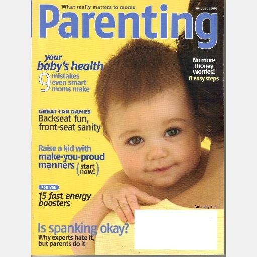 PARENTING August 2006 Magazine