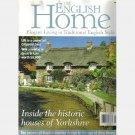 THE ENGLISH HOME June 2002 No 14 Yorkshire Carol Keyes Cotswolds Richard Senka Morris Roderick James