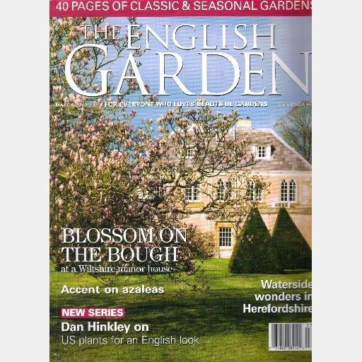 THE ENGLISH GARDEN March 2009 Issue 72 Magazine Dan Hinkley Herefordshire Conock Manor Wiltshire
