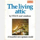 VELUX ROOF WINDOWS The Living Attic VELUX AMERICA INC 1981 brochure GGL A beautiful new upstairs