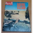 PARIS MATCH 17 JUIN JUNE 1967 No 949 GUERRE ECLAIR ISRAEL QUATRE JOURS GUERRELES MARIES DU DANEMARK