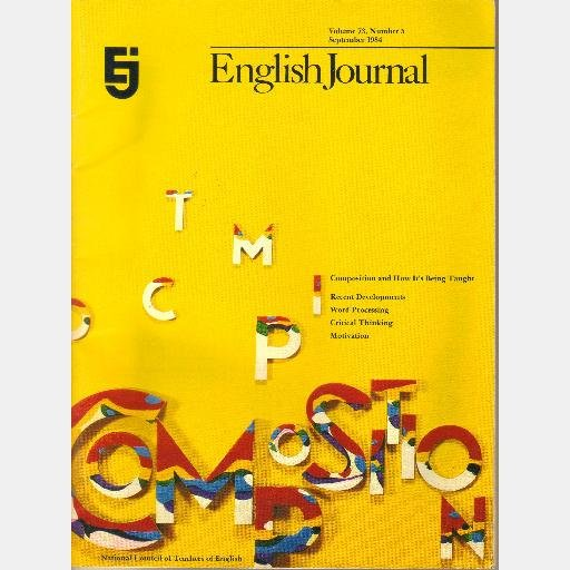 ENGLISH JOURNAL September 1984 Vol 73 Trevor Gambell Steve Lyle Accordion writing Critical Thinking
