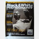 BLACK & WHITE PHOTOGRAPHY June 2005 Issue 47 JIMMY SMITH cover PAUL HOEFFLER Edward Weston Nikon F6