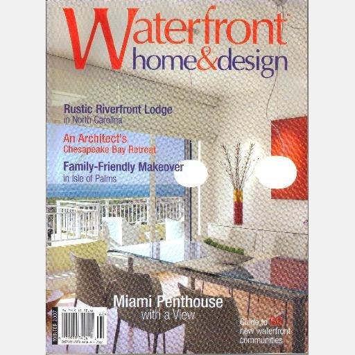 Waterfront Home & Design WINTER 2007 Suman Sorg Bonnie Muxo Sara Baldwin Jackie Richard North