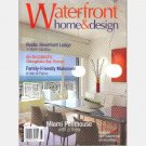 Waterfront Home & Design WINTER 2007 Suman Sorg Bonnie Muxo Sara Baldwin Jackie Richard North