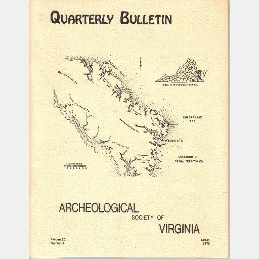 Quarterly Bulletin Archeological Society of Virginia Volume 32 No 3 March 1978