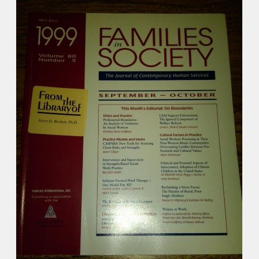 Families in Society The Journal of Contemporary Human Services September October 1999 Vol 80 No 5