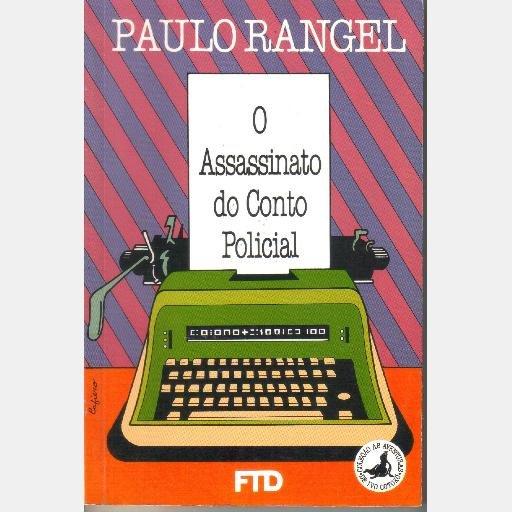 O assassinato do conto policial Colecao As aventuras de Ivo Cotoxo Portuguese Paulo Rangel