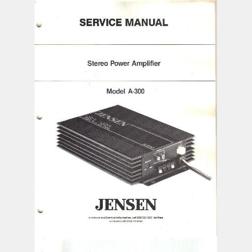 JENSEN MODEL A-300 Stereo Power Amplifier SERVICE MANUAL 1989 PARTS Schematic PCB Layout
