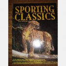SPORTING CLASSICS January February 2009 Casa Blanca Beretta Quinlan Ranch Brian Jarvi C S Cushing