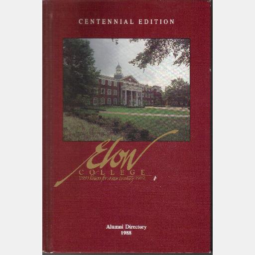 Elon College Alumni Directory 1988 Centennial Edition
