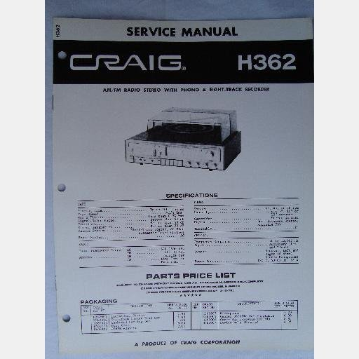 CRAIG H362 SERVICE MANUAL AM FM STEREO PHONO 8-TRACK Recorder