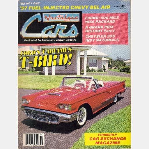NOSTALGIC CARS October 1987 1956 Packard Chrysler 300 Indy Nationals Sandy Brandt 1960 T Bird