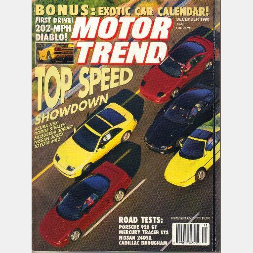 MOTOR TREND December 1990 PORSCHE 928 NISSAN 300ZX Diablo Lamborghini Diablo Acura NSX