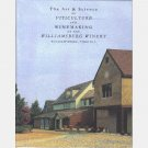 The Art and Science of Viticulture and Winemaking At the Williamsburg Winery Virginia 2002