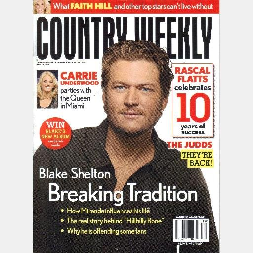 COUNTRY WEEKLY March 8 2010 BLAKE SHELTON Hillbilly Bone Carrie Underwood THE JUDDS Rascal Flatts