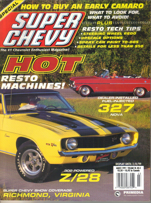 Super Chevy Magazine-March 1999 Gary Trahan-1969 Yellow Camaro Z28-Silver Streak Engine