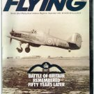 Flying Magazine September 1990-The Battle of Britain-BF-109-Hurricane-Spitfire