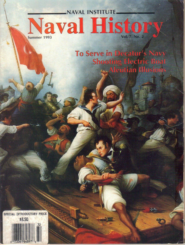 Naval History Magazine-Summer 1993-destroyer Borie-Stephen Decatur-Raphael Semmes