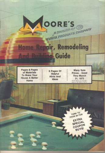 Moore's Catalog-Home Repair, Remodeling, Building Guide, Hardware, Fox logo-March 1973