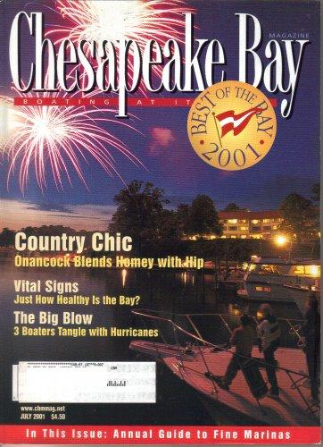 Chesapeake Bay Magazine-July 2001-Nancy Taylor Robson-Jorge F Garcia-Richard C Goertemiller