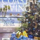 Coastal Living Magazine-November December 2004-Dale Chihuly-J P Uranker-Anne Frank Folsom Smith