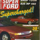 Super Ford Magazine-March 1990-Tom Stewart-1957 Thunderbird-Lynn Augustine-Rick Sattler